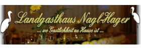 Landgasthaus Nagl-Hager<br>-KEINE ZUSTELLUNG